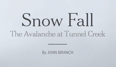 Snow Fall - The Avalanche at Tunnel Creek - New York Times